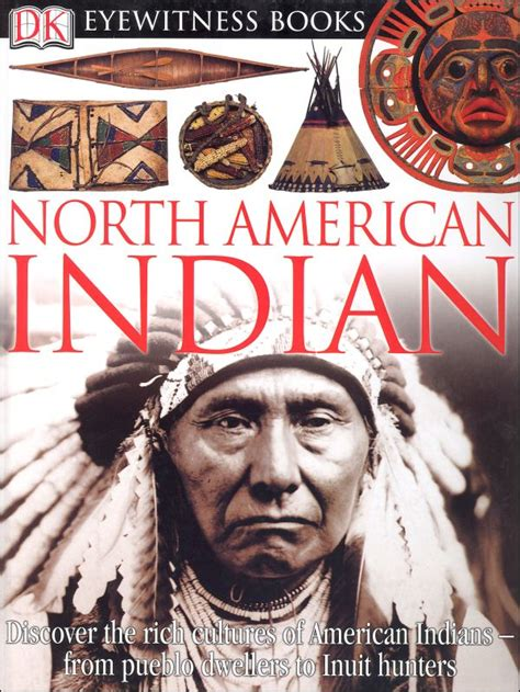 indian picture books american indian eyewitness book 011632 details