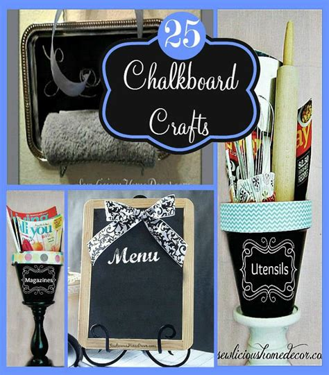 chalkboard paint craft projects 17 best ideas about chalkboard paint crafts on