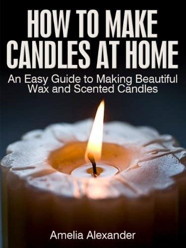 how to make scented 45 best images about candles on