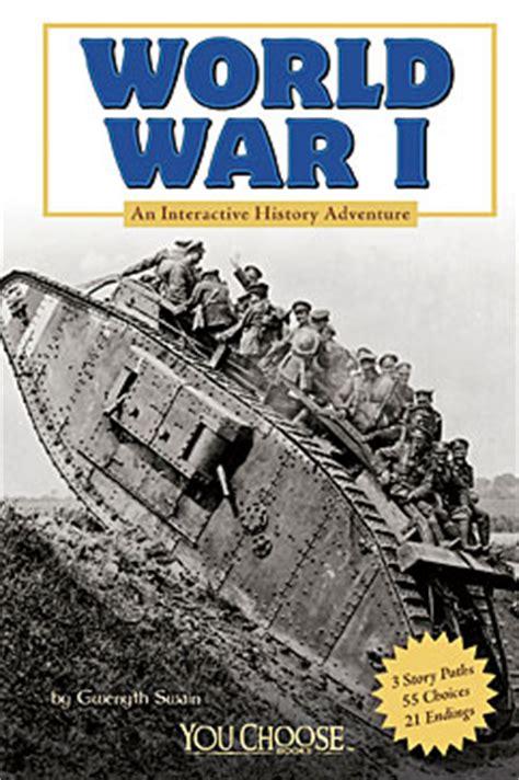 The Nonfiction Detectives World War I An Interactive