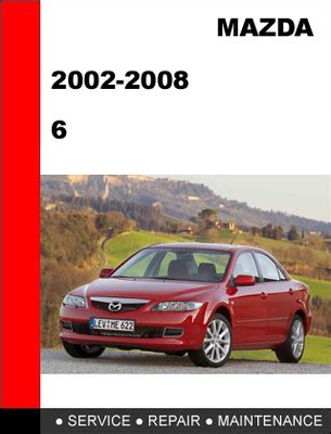 mazda 6 2002 2007 service repair manual by hong lii issuu mazda 6 2002 2008 workshop service repair manual download manuals