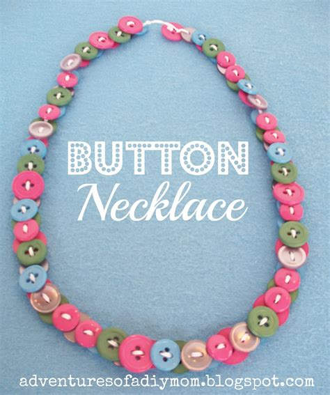 how to make chains jewelry button necklaces adventures of a diy
