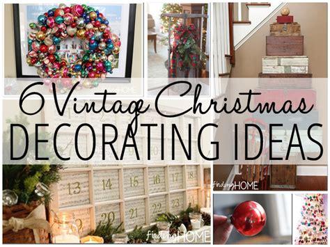 retro decorations ideas 6 vintage decorating ideas finding home farms