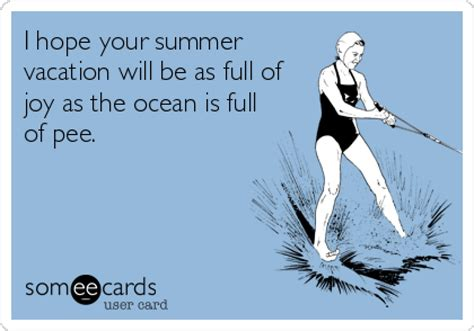 e card vacation some e card hits the nail on the