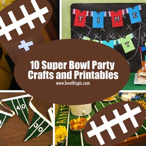 superbowl crafts for 10 bowl crafts and printables