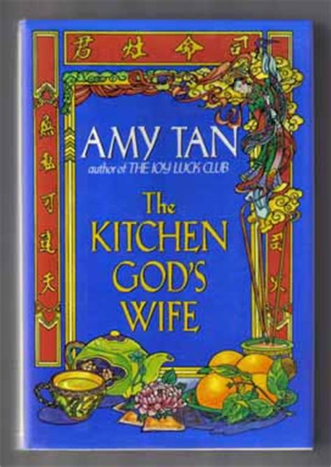 The Kitchen Gods Wife by The Kitchen God S Wife 1st Edition 1st Printing Amy