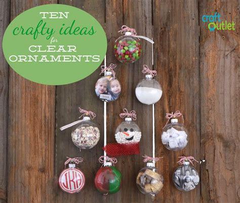 clear ornaments craft ideas 10 crafty ideas for clear ornaments craft outlet