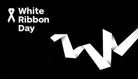 white ribbon white ribbon day 2016 2ssr 99 7fm
