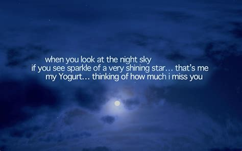 i miss you a look at when you look at the sky if see sparkle of a