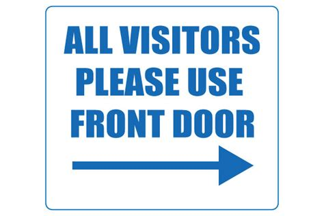 use front door printable all visitors use front door sign
