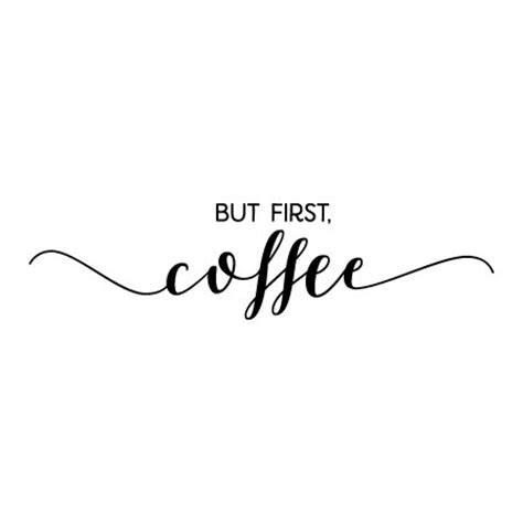 But First Coffee Calligraphy Wall Quotes? Decal   WallQuotes.com
