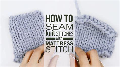mattress stitch knitting how to seam knit stitches with mattress stitch