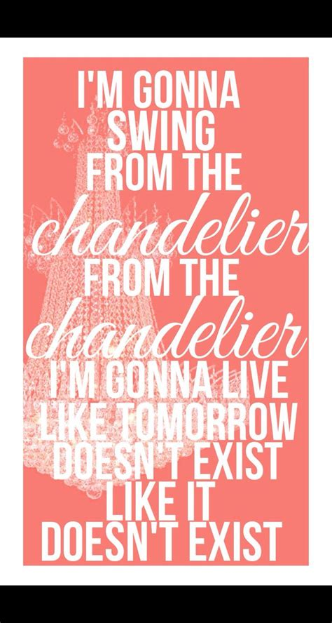 chandelier sia lyrics 25 best ideas about chandelier lyrics on