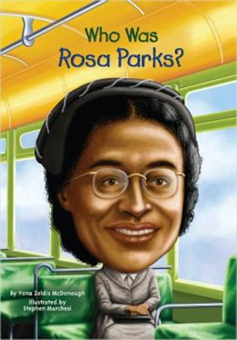 a picture book of rosa parks who was rosa parks by yona zeldis mcdonough