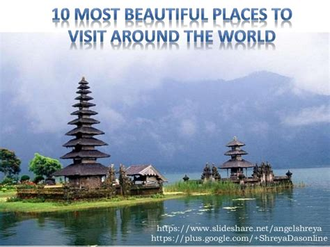 beautiful places to visit in the world 10 most beautiful places to visit around the world