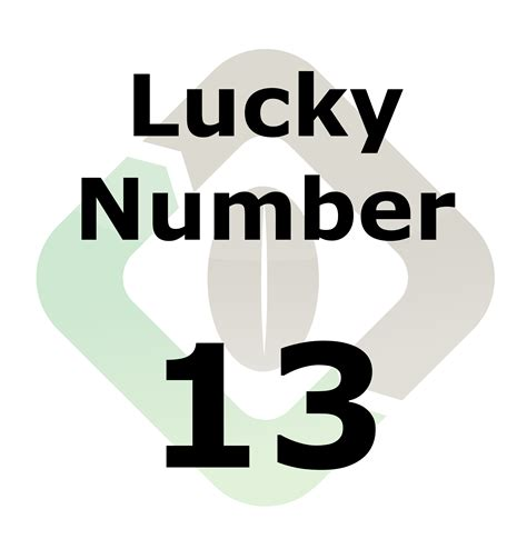 lucky number 13 lucky quotes like success