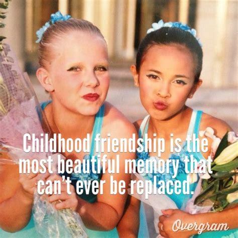 childhood friend childhood friends quotes childhood