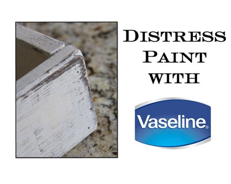 how to distress acrylic paint on canvas distress paint with vaseline shanty 2 chic