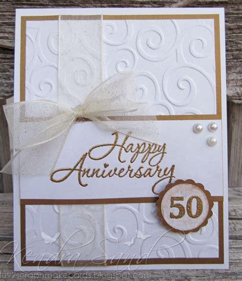wedding anniversary cards to make 2 scrap n make cards 50th anniversary