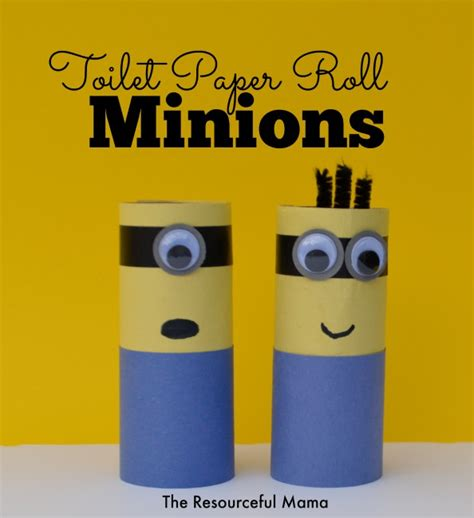 minion toilet paper roll craft toilet paper roll minions the resourceful