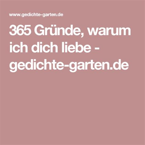 Garten Der Liebe Gedicht by 365 Gr 252 Nde Warum Ich Dich Liebe Gedichte Garten De
