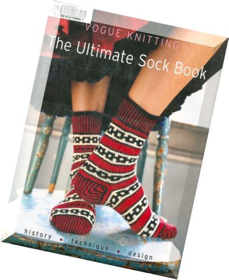 Vogue Knitting The Ultimate Sock Book Pdf Magazine