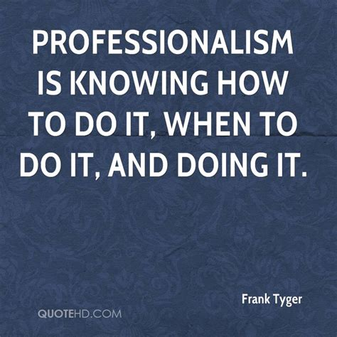 quotes about quotes about professionalism quotesgram