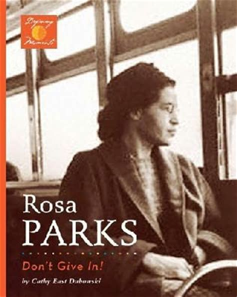 a picture book of rosa parks rosa parks by cathy east dubowski