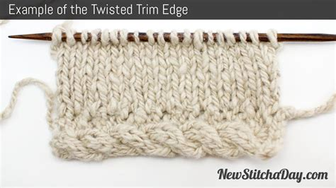 knitting edges the twisted trim edge knitting stitch 195 new