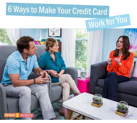 how to make credit cards work for you hallmark home family 6 ways to make your credit card