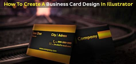 how to make a business card in illustrator cs6 how to create a business card design in illustrator
