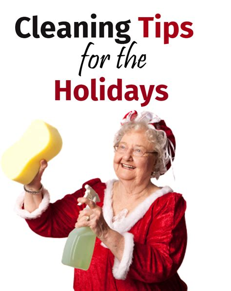 tips for cleaning cleaning tips for the holidays cleaning tips