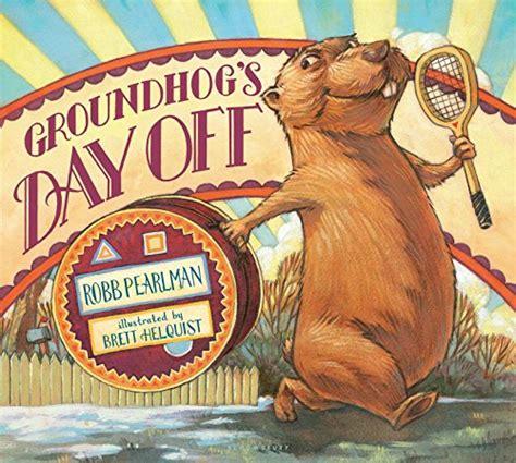 groundhog day novel groundhog day books for the evolution