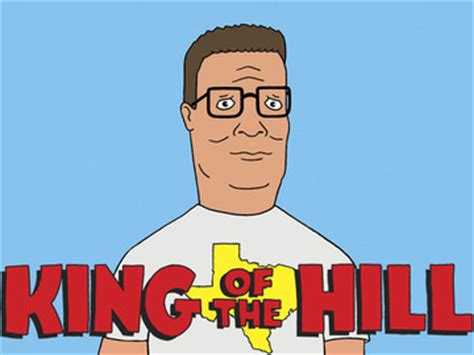 king of the hill king of the hill photos