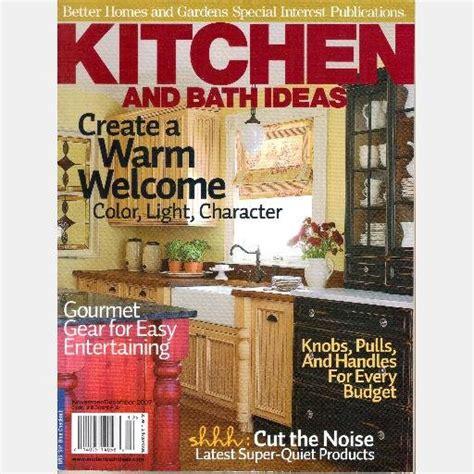 bhg kitchen and bath ideas better homes gardens kitchen and bath ideas november december 2007 special interest magazine