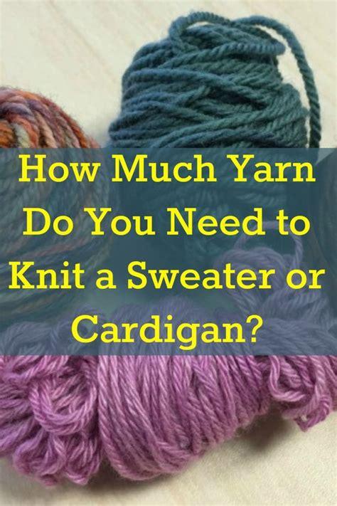 knitting decrease calculator types of yarn how much yarn do i need yarns knitting