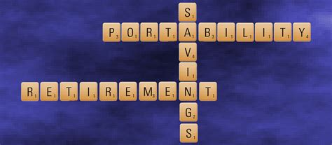 scrabble acronyms say what the arcane lingo of retirement savings portability