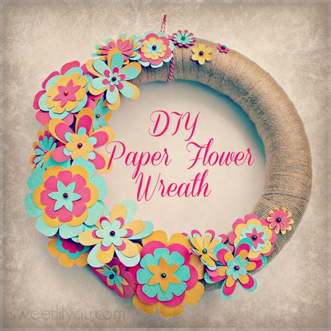 paper flower crafts for easy diy paper flower wreath sweet lil you