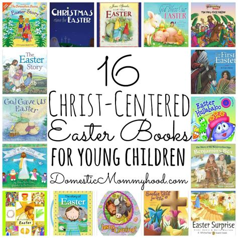 christian picture books 16 centered easter books for domestic mommyhood