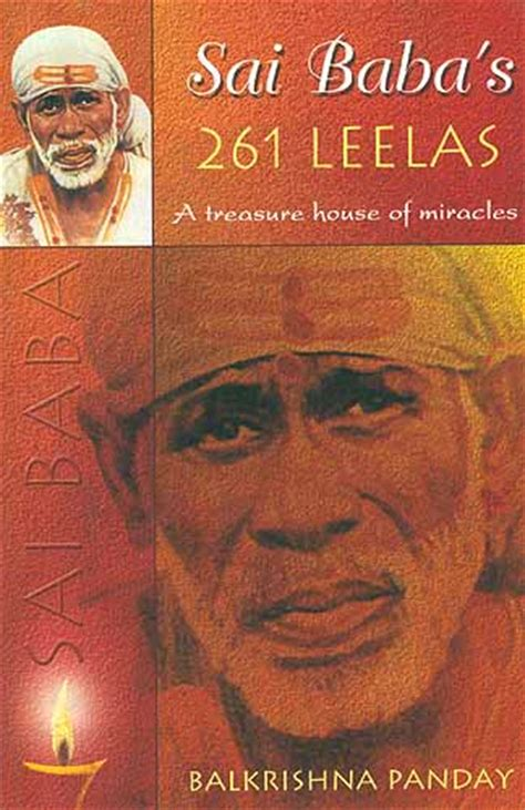 sai s picture book sai baba s 261 leelas a treasure house of miracles