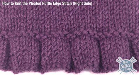 knitting edge stitch the pleated ruffle edge stitch knitting stitch 109