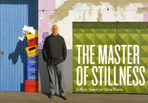 Jeffrey Smart Master Of Stillness jeffrey smart master of stillness broadsheet