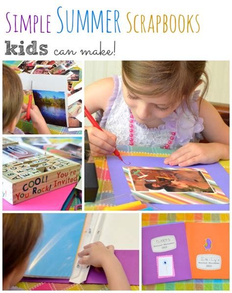 to make with toddlers simple summer scrapbooks can make inner child