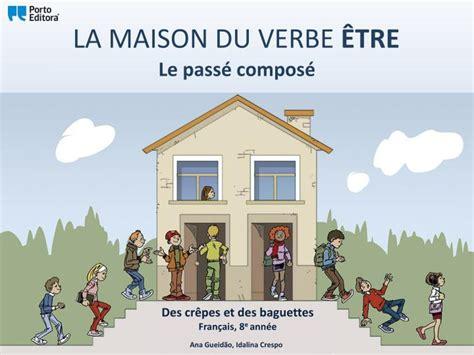 ppt la maison du verbe 202 tre powerpoint presentation id 2344217