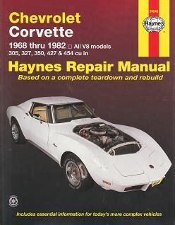 1968 1982 chevrolet corvette haynes repair manual