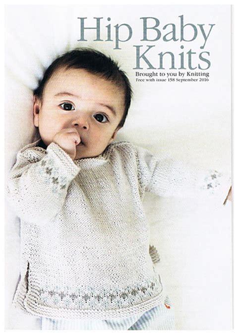 baby knitting magazine ravelry knitting magazine 158 september 2016 hip baby