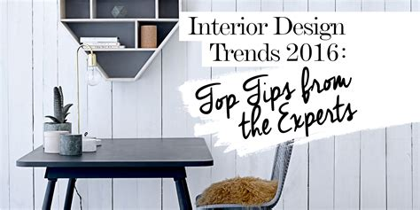 home furniture design 2016 2016 interior design trends top tips from the experts