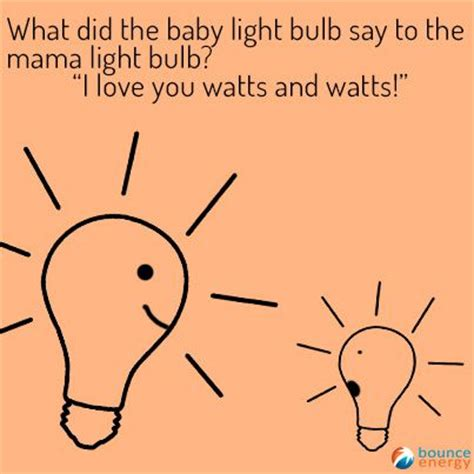 lights jokes what did the baby light bulb say to the light bulb