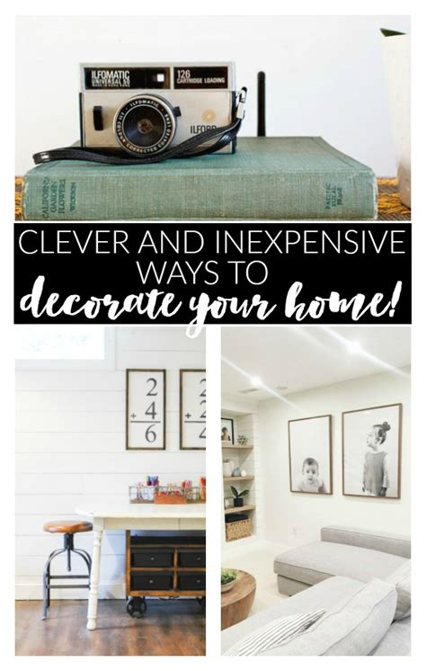 inexpensive ways to decorate your home clever and inexpensive ways to decorate your home