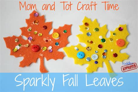 fall craft projects for toddlers toddler approved and tot craft time sparkly fall leaves